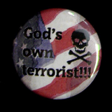 Gods own terrorist - Anstecker / Button