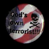 Gods own terrorist - Anstecker / Button