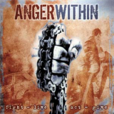 Anger Within - Fight - Live - Act - Give
