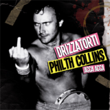 Drizzatorti / Philth Collins - Acca Acca - MCD