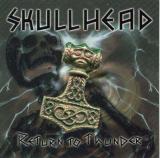 Skullhead - Return to Thunder