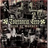 Tolerancia Cero - Pena de Muerte - EP