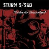 Sturm 5 / SKD - Helden für Deutschland