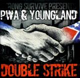 PWA & Youngland - Double Strike