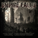 Empire Falls - Black Helicopters