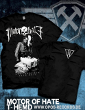 Motor of Hate - Shirt