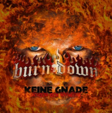 Burn Down - Keine Gnade