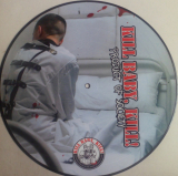 Kill Baby, Kill! - Product of Society - Picture-LP