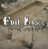 Evil Inside - ...on the Graveyard - MCD