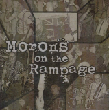 Rampage & The Morons - Morons On The Rampage - DigiPack