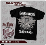 Hope For The Weak / Selbststeller - Shirt
