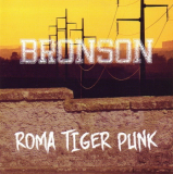 BRONSON - ROMA TIGER PUNK - LP