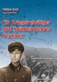 Groß, Walther - Ein Kriegsfreiwilliger ... - Buch