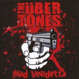 The Übertones - Mad Vendetta - LP