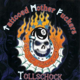 Tattooed Mother Fuckers / Tollschock - Split LP