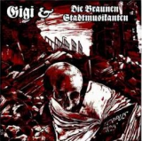 Gigi & die braunen Stadtmusikanten - Was von Meinungsfreiheit bleibt - CD
