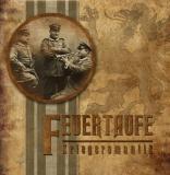 Feuertaufe - Kriegsromantik