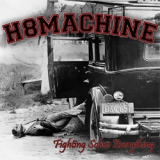 H8 Machine - Fighting solves everything