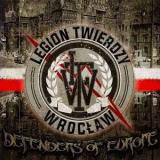 Legion Twierdzy Wroclaw (LTW) - Defenders of Europe