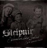 Sleipnir - Wunderbahre Jahre, wir waren dabei!
