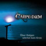 Carpe Diem - �ber Galgen w�chst kein Gras