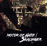 Motor of Hate / Skalinger (OPOS CD 114)