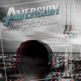 Aversion - Rein im Leben, frei von Verbrechen