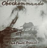 Oberkommando - Das Feuer brennt