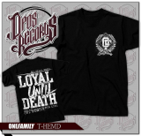 One Family - Loyal until death - Shirt schwarz