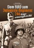 Kunert/Artelt - Vom RAD zum Infanterieregiment 246 - Buch
