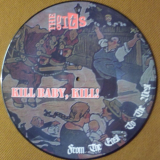 Kill Baby, Kill! / The Gits - From the East to the West - Picture-LP