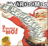 The Yardbombs - 7inches of Ho! EP