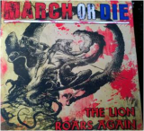 March Or Die - The Lion Roars Again