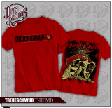 Treueschwur - Damals wie heute - Shirt