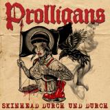 PROLLIGANS - SKINHEAD DURCH UND DURCH