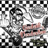 Gedeih & Verderben - Unbequem und laut