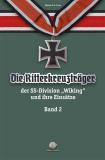 Franz - Die Ritterkreuzträger der Divison Wiking und ihre Einsätze Band 2 - Buch