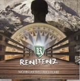 Renitenz - Wohin der Weg auch führt