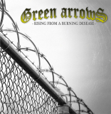 Green Arrows - Rising from a Burning Desease - CD + Bonus