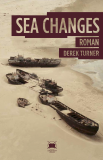 Derek Turner - Sea Changes - Buch