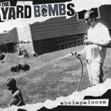 Yardbombs - Ebola Palooza