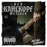Der Kahlkopf Metzger - Held aus Eichenholz - CD