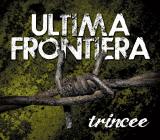 Ultima Frontiera - Trincee - DigiPak