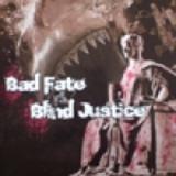 Bad Fate - Blind Justice Split - LP (schwarz)