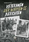 Michaelis, Rolf - Veteranen der Waffen-SS berichten - Buch