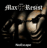 Max Resist - No Escape - LP
