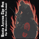 The Wrongdoers & First Assault - Boots Across the Sea - Vol.1