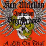 Ken McLellan & Invasion Brotherh. -A Life on Trial -LP (schwarz)