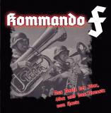 Kommando F - Das beste aus den 30er, den 40ern und das Neueste von Heute