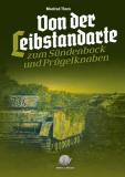 Thorn, Manfred - Von der Leibstandarte zum Sündenbock & Prügelknaben - Neuauflage - Buch